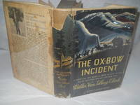 image of The Ox-Bow Incident: a story of the West in 1885