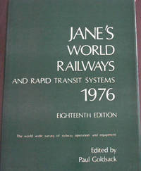 image of Jane's World Railways and Rapid Transit Systems 1976 : The world wide survey of railway operation and equipment