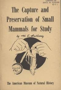 The Capture and Preservation of Small Mammals for Study