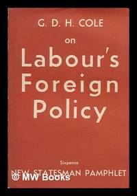 G.D.H. Cole on labour's foreign policy
