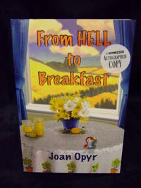 From Hell to Breakfast by Opyr, Joan - 2009