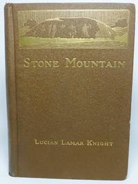 STONE MOUNTAIN, or the Lay of the Gray Minstrel.  An Epic Poem in Twenty-Four Parts.  Commemorative of the South's Confederate, Pre-Historic, Colonial, Revolutionary and World War Days, to which are added a Number of Other Poems, Patriotic, Humorous and Occasional, Besides a Few Prose Selections