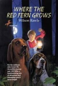image of Where The Red Fern Grows (Turtleback School & Library Binding Edition)