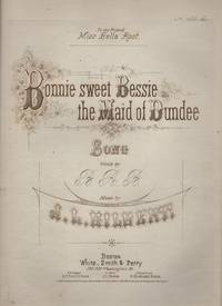 image of BONNIE SWEET BESSIE, The Maid of Dundee, Song.