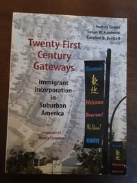 image of Twenty-First Century Gateways: Immigrant Incorporation in Suburban America (James A. Johnson Metro)
