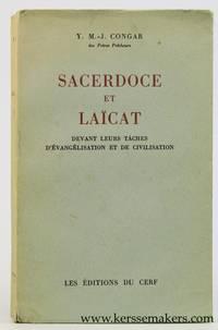 Sacerdoce et laïcat devant leurs taches d'évangélisation et de civilisation