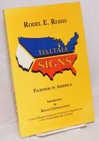 Telltale signs; Filipinos in America. Introduction by Renato Constantino