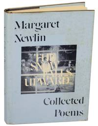 The Snow Falls Upward: Collected Poems