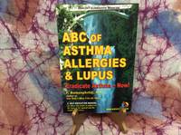 ABC of Asthma, Allergies and Lupus: