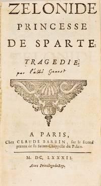 Zélonide princesse de Sparte, tragédie.