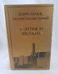 [Lifetime in Jerusalem] (By: Edwin Samuel) [published: January, 1970]