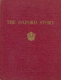 The Oxford Story. A History of the Oxford Paper Company 1847-1958