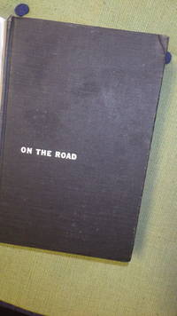 On The Road     ( Being a  Nice  Stated Fourth Printing, March 1958, 1st Edition,   of Best Work of Beat Literature, Authors 2nd Book ) Subculture of Fifties, American Youth Adrift in America  ,  Front FOTO LASER COLOR Copy DJ Has  Colored Abstract Design