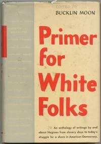 Primer for White Folks