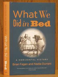 image of What We Did in Bed: A Horizontal History