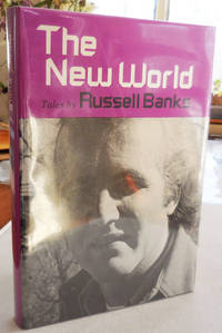 The New World; Tales by Russell Banks