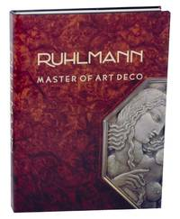 Ruhlmann: Master of Art Deco by  Florence CAMARD - First Edition - 1984 - from Jeff Hirsch Books, ABAA and Biblio.co.uk