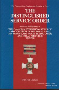 Distinguished Service Order to the Canadian Expeditionary Force and Canadians in the Royal Naval Air Service, Royal Flying Corps and Royal Air Force 1915-1920