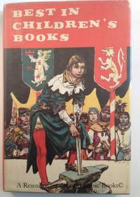 Best in Children's Books. The Boy King Arthur, Baby Bear, Joyful Poems, What Eddie Brought Home,...