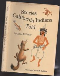 Stories California Indians Told  -(SIGNED by illustrator)-