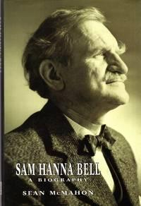 Sam Hanna Bell : A Biography