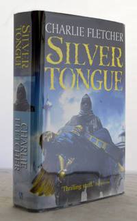 Silver Tongue by Charlie Fletcher - 1st Edition - 2008 - from E C Books (SKU: 031983)