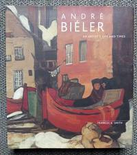 image of ANDRE BIELER: AN ARTIST'S LIFE AND TIMES.