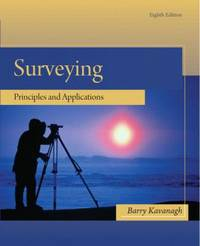 Surveying : Principles and Applications by Barry F. Kavanagh - 2008