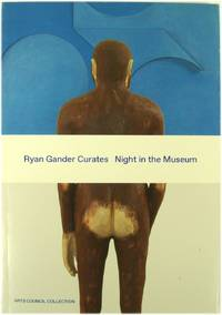 Ryan Gander Curates Night in the Museum by  Ryan Gander - Paperback - 2016 - from PsychoBabel & Skoob Books (SKU: 511429)