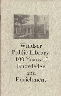 image of Windsor Public Library; 100 years of Knowledge and Enrichment