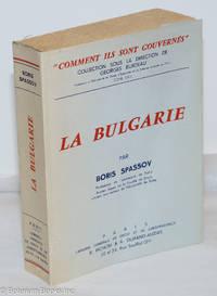 image of La Bulgarie; Comment Ils Sont Gouvernés