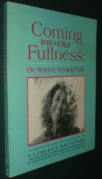 image of Coming Into Our Fullness: on Women Turning Forty