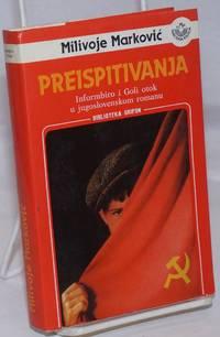 image of Preispitivanja: informbiro i Goli otok u jugoslovenskom romanu
