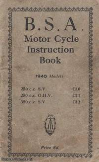 B. S. A. Motor Cycle Instruction Book, 1940 Models