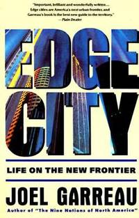 Edge City : Life on the New Frontier