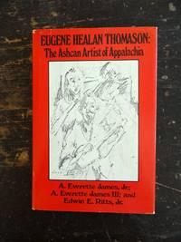 Eugene Healan Thomason: The Ashcan Artist of Appalachia