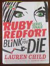 Blink and You Die: Ruby Redfort #6