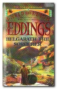 Belgarath The Sorcerer The Prequel to the Belgariad