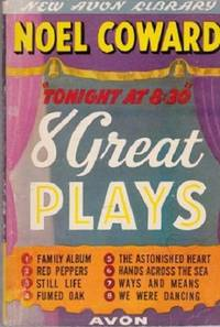 image of To-Night at 8:30: 8 Great Plays