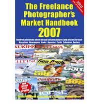 The Freelance Photographers Market Handbook 2007