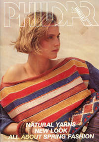 PHILDAR MAILLES : No. 104, 1983 : Natural Yarns New Look, All About Spring Fashion