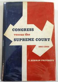 Congress Versus the Supreme Court 1957-1960