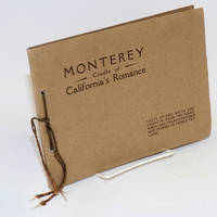 image of Monterey; cradle of California's romance, the story of a lost port that was found again and a dream that came true