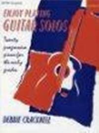 Enjoy Playing Guitar Solos by Cracknell Debbie - from Music by the Score and Biblio.co.uk