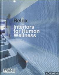 Relax. Interiors for Human Wellness