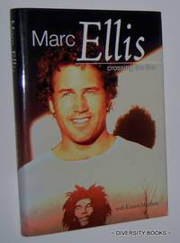 MARC ELLIS : Crossing the Line