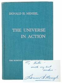 The Universe in Action (The Rushton Lectures Foundation)