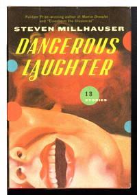 image of DANGEROUS LAUGHTER: Thirteen Stories.
