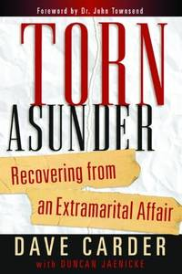 Torn Asunder: Recovering from an Extramarital Affair by  David Carder - Paperback - from World of Books Ltd and Biblio.com