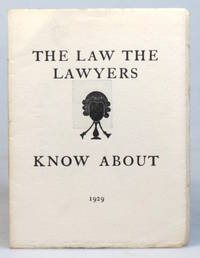 The Law the Lawyers Know About by (SAINT DOMINIC'S PRESS). [PEPLER, H.D.C.] - 1929).